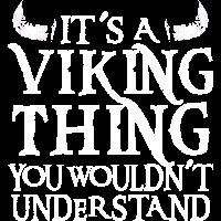 Ein Wikinger Ding was du nicht verstehst Vikings