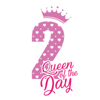Queen of the day - 2 Geburtstag - Bday
