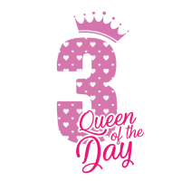 Queen of the day - 3 Geburtstag - Bday