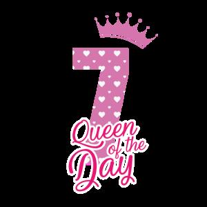 Queen of the day - 7 Geburtstag - Bday