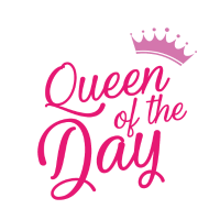 Queen of the day - Geburtstag - Bday