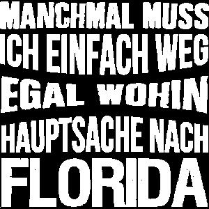 Hauptsache nach Florida