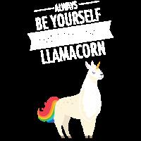 Always Be A Llamacorn - Cool Gift