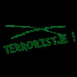 Niks boefje, Terroristje !