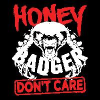 Honey Badger Don't Care Shirt Gift
