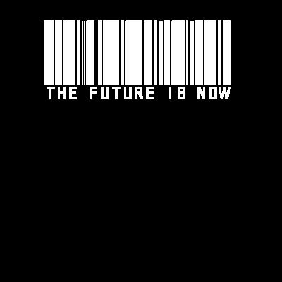 Die Zukunft ist jetzt - Design Zukunft ist jetzt der Strichcode - jetzt,Zukunft,Rute