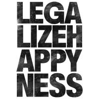 Legalize Happiness T-Shirt