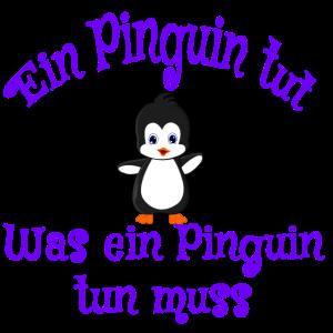 Pinguin tun muss