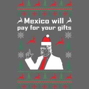 Mexico will pay for your gifts