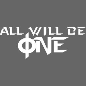 allwillbeone
