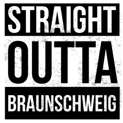 Straight Outta Braunschweig - Straight Outta Braunschweig - deutsche,cool,Weihnachten,Straight,Statement,Stadt,Spruch,Shirt,Rap,Lustig,Hop,Hometown,Hip,Heimatstadt,Heimat,Geschenk,Geburtstag,Gangster,Deutschland,Design,Crew,City,Braunschweig