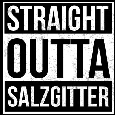 Straight Outta Salzgitter - Straight Outta Salzgitter - deutsche,cool,Weihnachten,Straight,Statement,Stadt,Spruch,Shirt,Salzgitter,Rap,Outta,Lustig,Hop,Hometown,Hip,Heimatstadt,Heimat,Geschenk,Geburtstag,Gangster,Deutschland,Design,Crew,City
