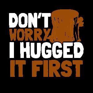 Shirt für Holzfäller als Geschenk - Umarmung