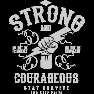 Sei stark und mutig