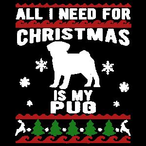 Alles, was ich für Weihnachten brauche, ist mein Mops-Shirt