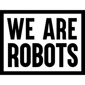 We are robots 2