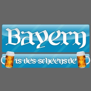 Bayern is des scheensde