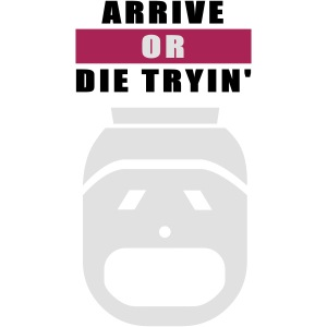 Arrive or die tryin' 2