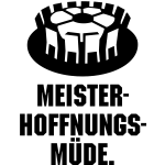 meisterhoffnungsmuede