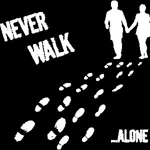 MANN UND FRAU NEVER WALK ALONE