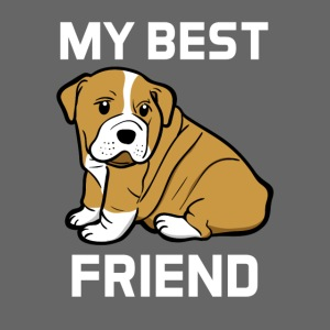 My Best Friend - Hundewelpen Spruch
