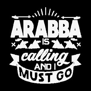 Arabba is calling an i must go - T-Shirt