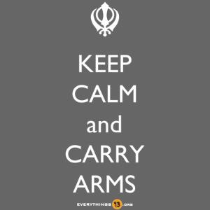 Keep Calm Carry Arms