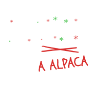All I Want For Christmas is A Alpaca Alpacka