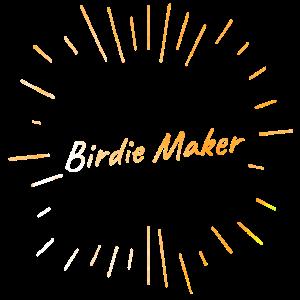 Birdie Maker