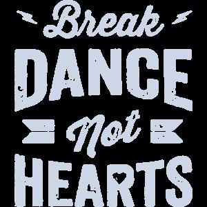 Break Dance nicht Herzen
