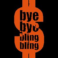 bye bye bling bling