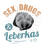 Sex, Drugs & Leberkas