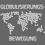 GLOBULISIERUNGSBEWEGUNG