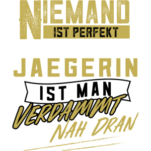 Jägerin Jagd jagen Waidfrau Jägersfrau Geschenk