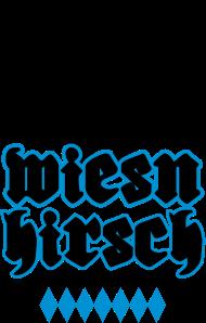 Oktoberfest & Wiesn Shirt: Wiesn Hirsch