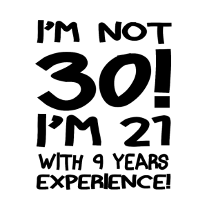 I'm not thirty! black