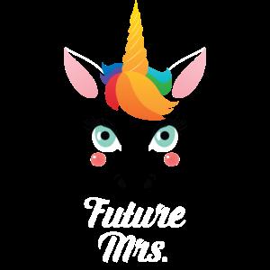 Future Mrs  - Bride Unicorn