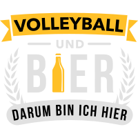Volleyball & Bier darum bin ich hier