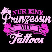 Nur eine Prinzessin mit Tattoos