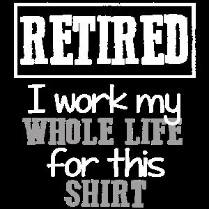 Lustiges Ruhestands-Hemd