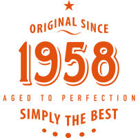 original since 1958 simply the best 60. Geburtstag