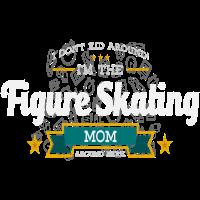 Eiskunstlauf Mom Mutter Shirt Geschenk Idee
