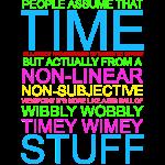 Timey Wimey Wibbly Wobbly