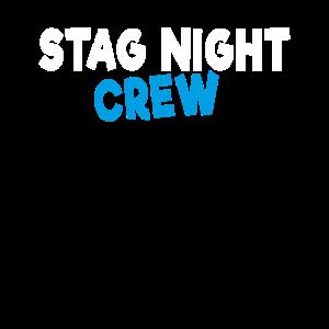 Stag Night Crew