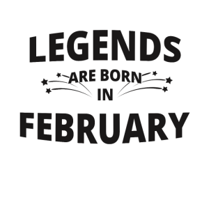 Legends Shirt - Legends are born in february