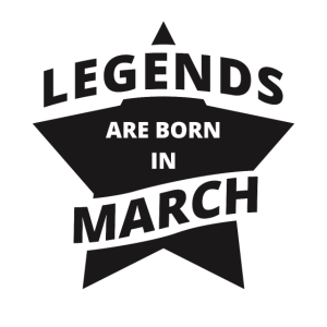 Legends Shirt - Legends are born in march