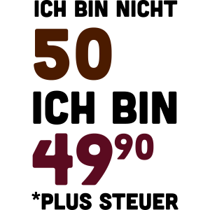 Ich bin nicht 50