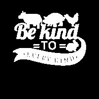 Be kind to every kind - vegan vegetarian gift