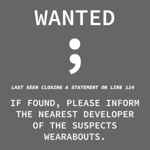 Wanted Semicolon - Programmer's Tee