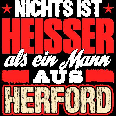 HERFORD - heiss  - Nichts ist  heisser  als ein Mann  aus  Herford - witzig,lustig,Weihnachten,Traummann,Stadt,Sprüche,Spruch,Sex,Party,Name,Männer,Mann,Land,Job,JGA,Hobby,Heimat,HERFORD,Gott,Geschenk,Geil,Geburtstag,Ficken,Ehemann,Beruf